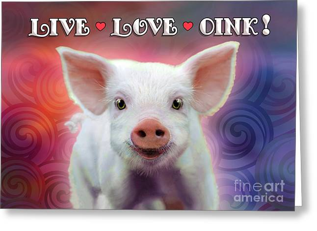 Live Love Oink Greeting Card