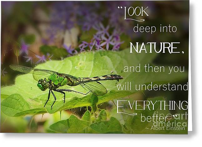 Look Deep Into Nature  Greeting Card