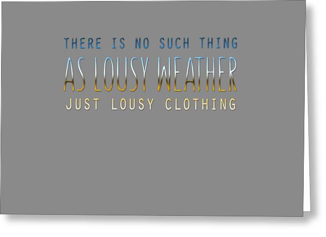 Lousy Clothing Greeting Card