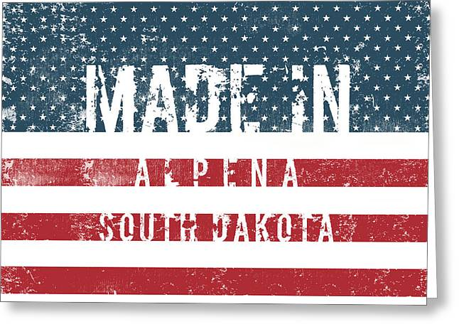 Made In Alpena, South Dakota #alpena #south Dakota Greeting Card