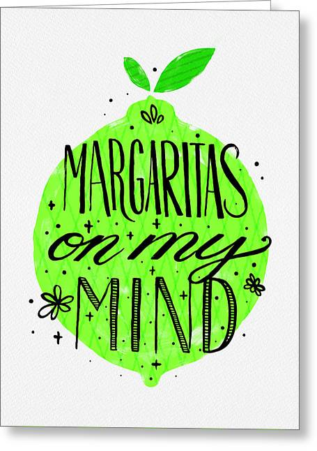 Margaritas On My Mind Greeting Card