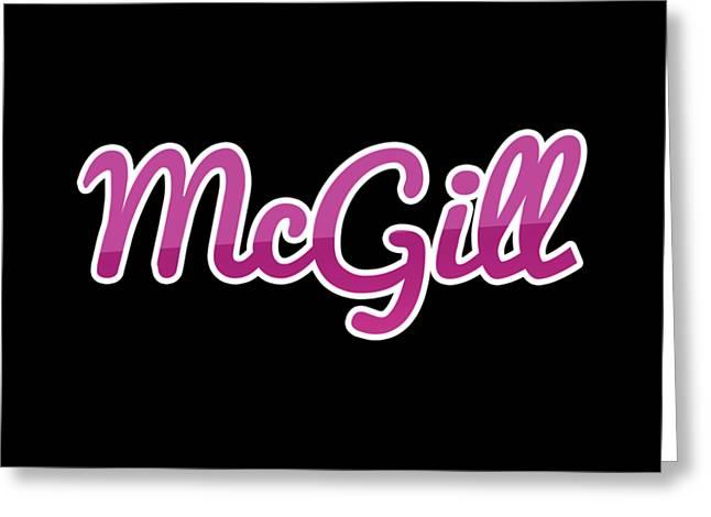 Mcgill #mcgill Greeting Card