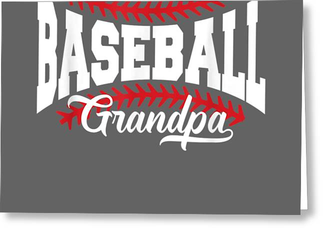 Mens Baseball Grandpa T-shirt Greeting Card