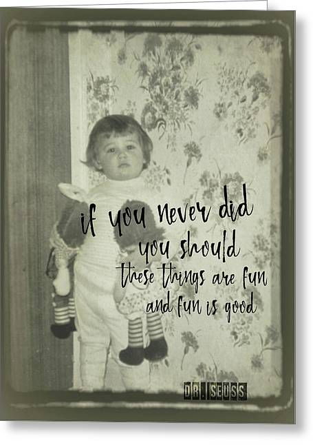 Moppets Quote Greeting Card by JAMART Photography