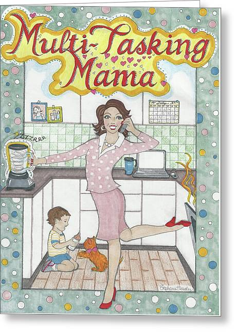 Multi-tasking Mama I Greeting Card