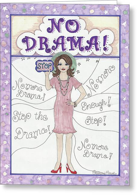 No Drama Greeting Card