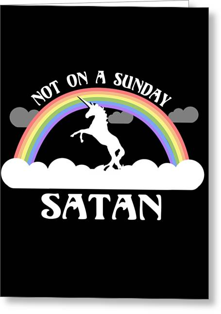 Not On A Sunday Satan Greeting Card