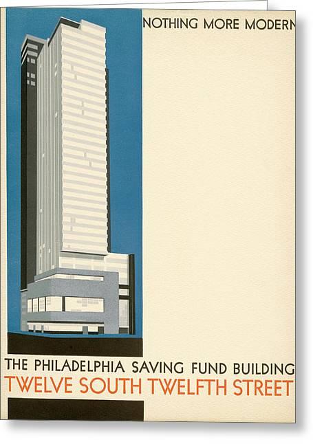 Nothing More Modern The Philadelphia Savings Fund Society Building, 1932 Greeting Card