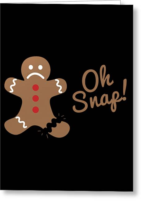 Greeting Card featuring the digital art Oh Snap Gingerman by Flippin Sweet Gear