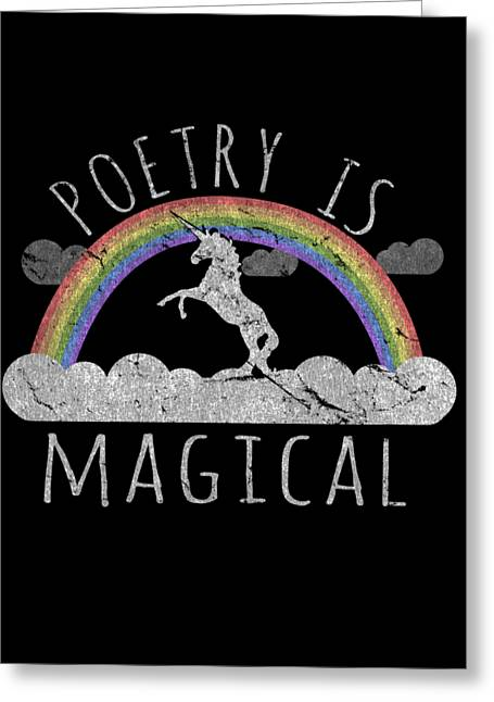 Greeting Card featuring the digital art Poetry Is Magical by Flippin Sweet Gear