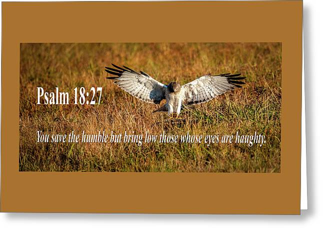 Greeting Card featuring the mixed media Psalm 18 27 Humble by Jeff Phillippi