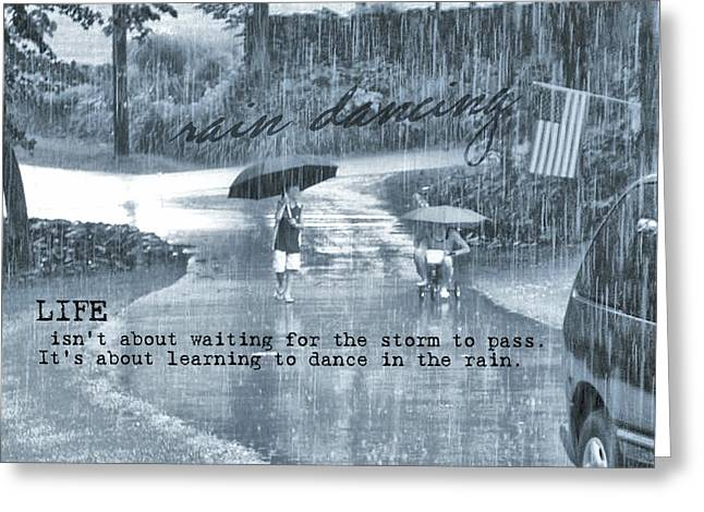 Greeting Card featuring the photograph Rain Dance Quote by JAMART Photography