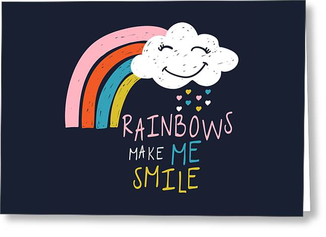 Rainbows Make Me Smile - Baby Room Nursery Art Poster Print Greeting Card