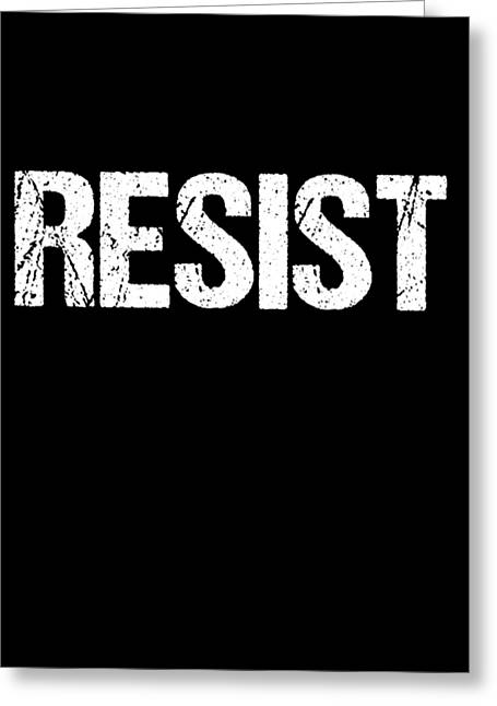 Greeting Card featuring the digital art Resist Trump Protest by Flippin Sweet Gear