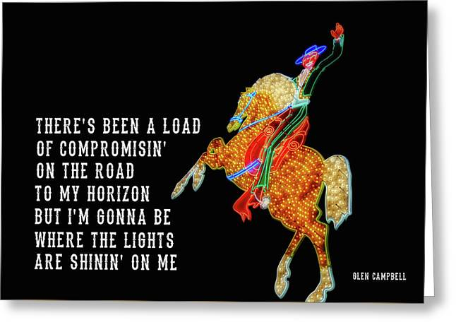 Greeting Card featuring the photograph Rhinestone Cowboy Quote by JAMART Photography