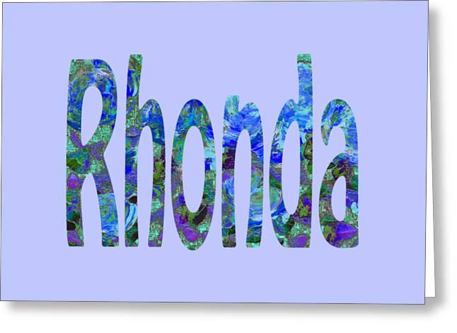 Rhonda Greeting Card