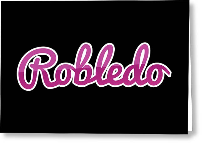 Robledo #robledo Greeting Card