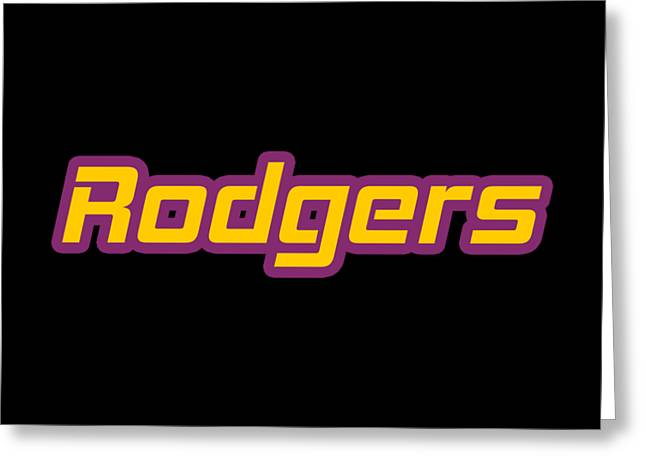 Rodgers #rodgers Greeting Card