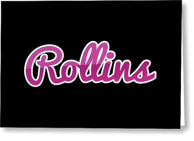Rollins #rollins Greeting Card