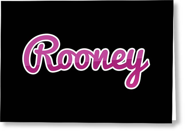 Rooney #rooney Greeting Card