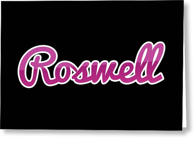 Roswell #roswell Greeting Card