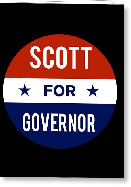 Greeting Card featuring the digital art Scott For Governor 2018 by Flippin Sweet Gear