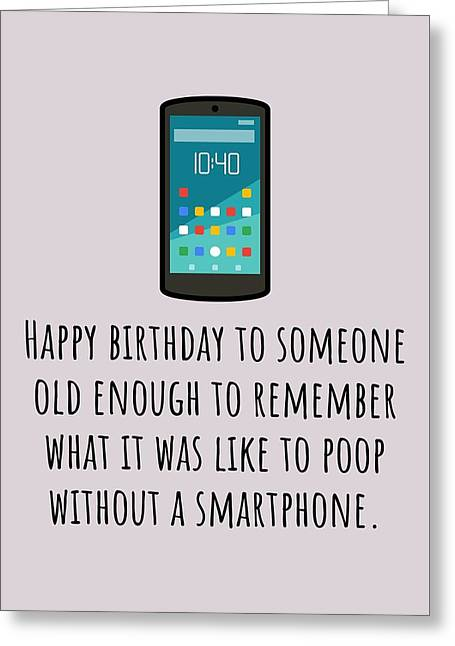 Smartphone Birthday Card - Sarcasm Birthday Card - Poop Without Smartphone - Friend Birthday Card Greeting Card