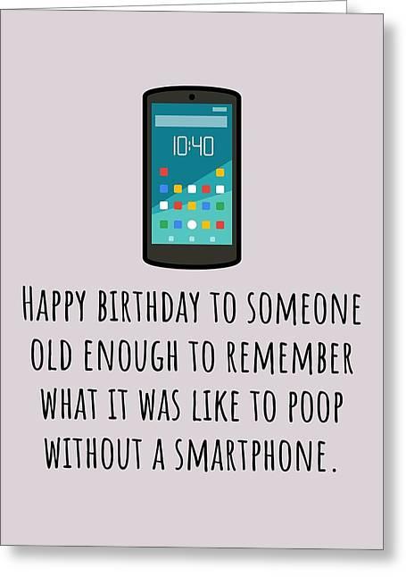 Smartphone Birthday Card - Sarcasm Birthday Card - Poop Without Smartphone - Friend Birthday Card Greeting Card