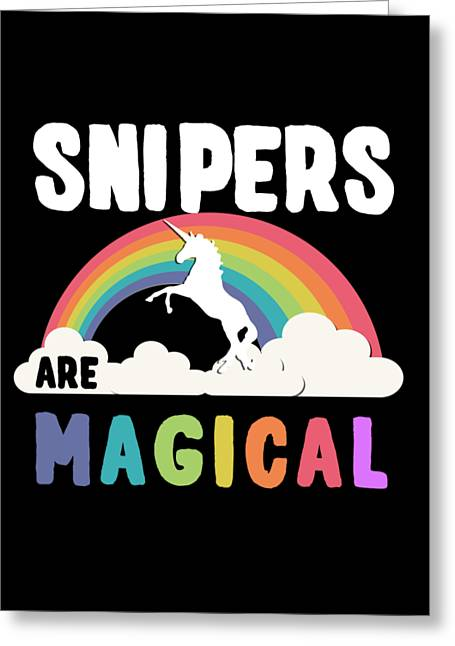 Greeting Card featuring the digital art Snipers Are Magical by Flippin Sweet Gear