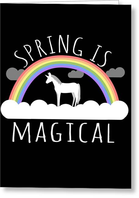 Spring Is Magical Greeting Card