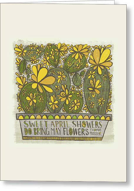 Sweet April Showers Do Bring May Flowers Thomas Tusser Quote Greeting Card
