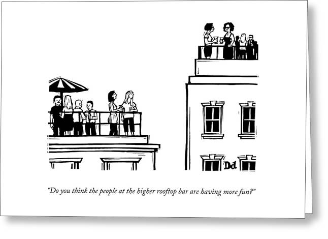 The Higher Rooftop Greeting Card