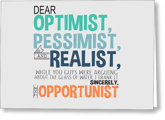 The Opportunist Greeting Card