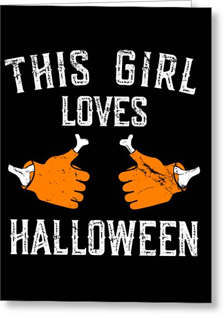 This Girl Loves Halloween Greeting Card