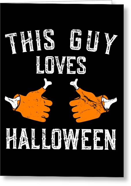 This Guy Loves Halloween Greeting Card