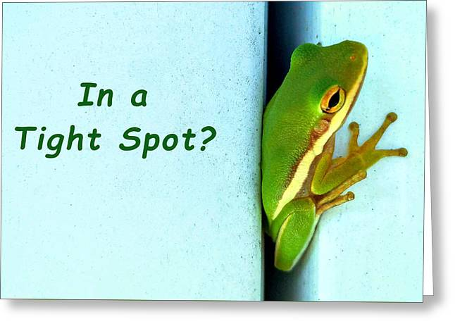 Tight Spot Greeting Card