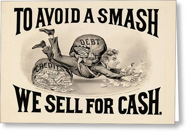 To Avoid A Smash We Sell For Cash, 1828 Greeting Card