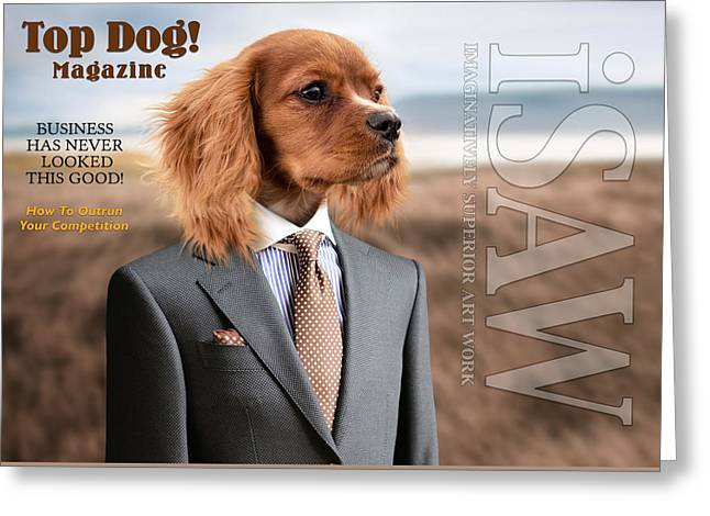 Greeting Card featuring the digital art Top Dog Magazine by ISAW Company