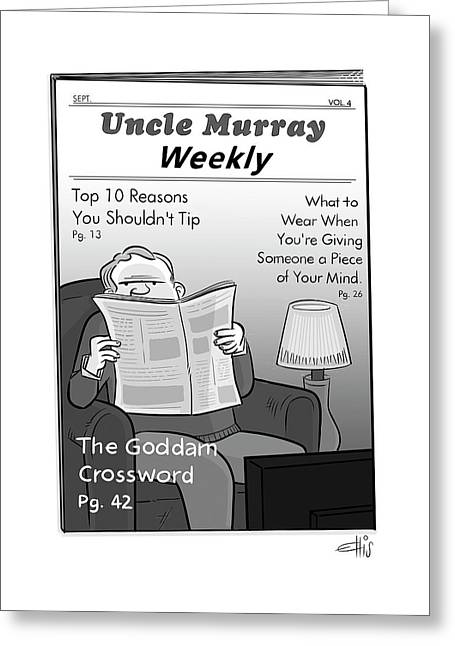 Uncle Murray Weekly Greeting Card