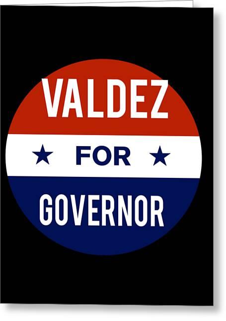 Valdez For Governor 2018 Greeting Card