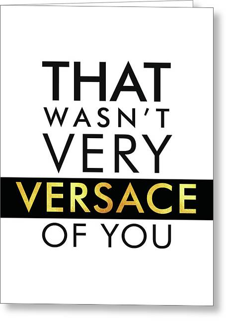 Versace - Typography Poster - Fashion And Lifestyle - Minimal Wall Decor - Black And White - Gold Greeting Card