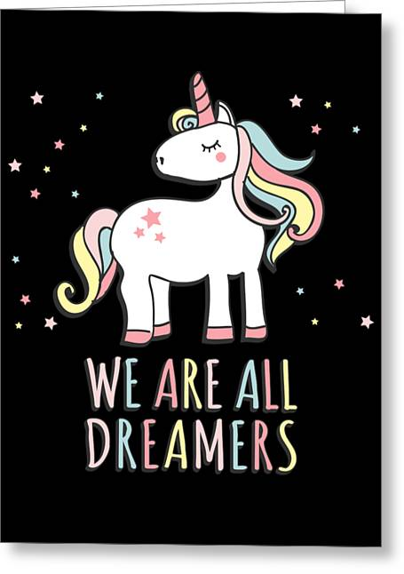 Greeting Card featuring the digital art We Are All Dreamers Daca by Flippin Sweet Gear
