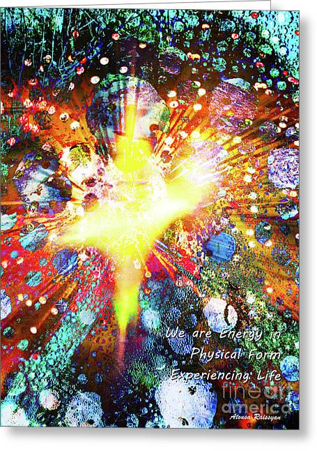 Greeting Card featuring the digital art We Are All Energy by Atousa Raissyan