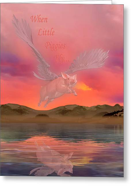 When Little Piggies Fly Greeting Card