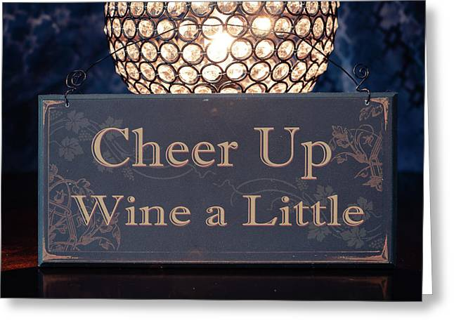 Wine A Little Greeting Card
