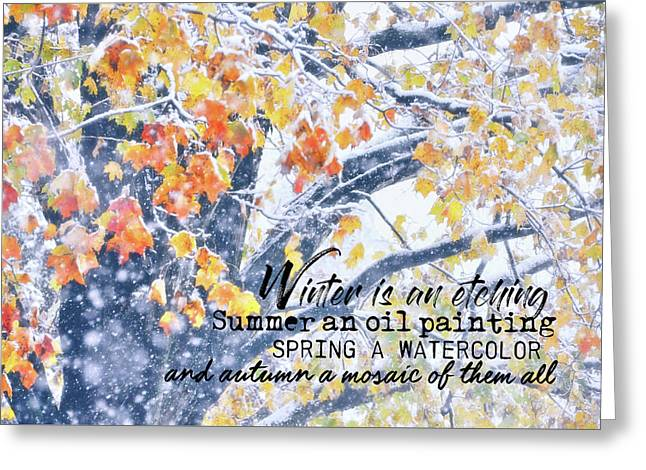 Winter In Autumn Quote Greeting Card by JAMART Photography
