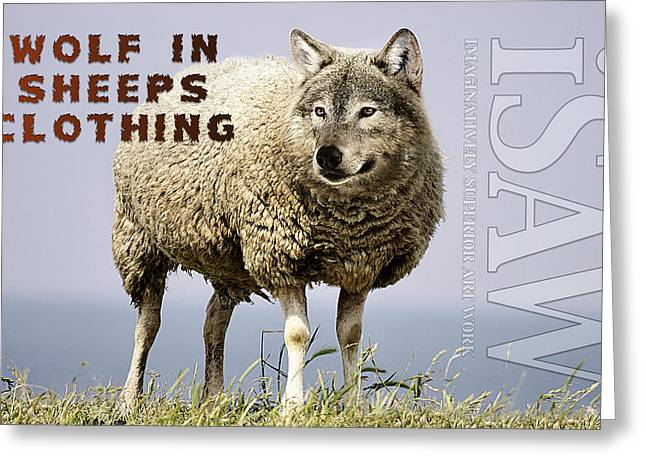 Wolf In Sheeps Clothing Greeting Card