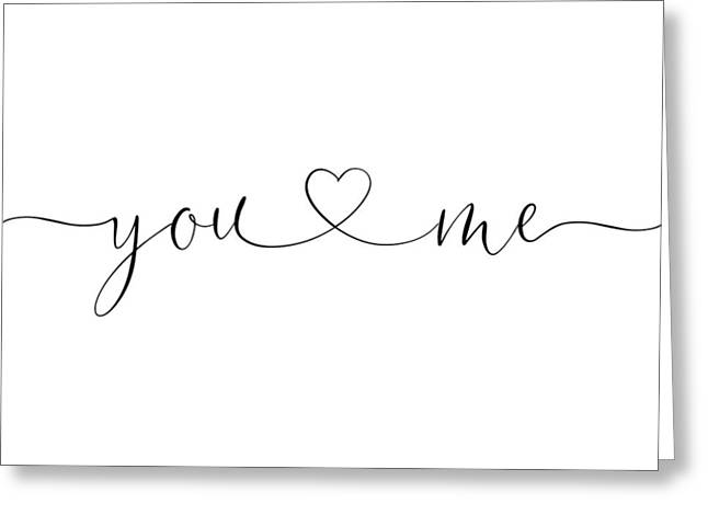 You And Me Black And White Greeting Card