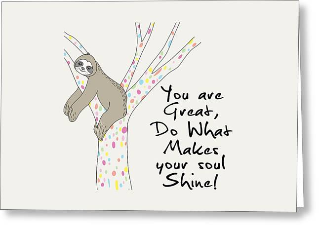 You Are Great Do What Makes Your Soul Shine - Baby Room Nursery Art Poster Print Greeting Card