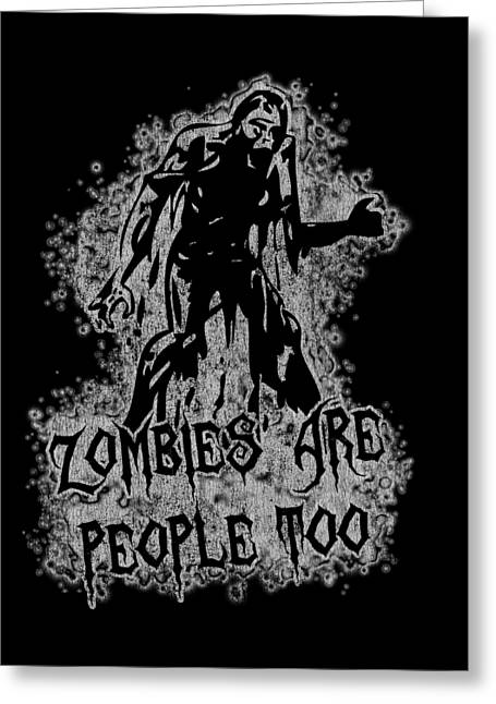 Zombies Are People Too Halloween Vintage Greeting Card